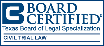 Texas Board of Legal Specialization Certified Civil Trial Law
